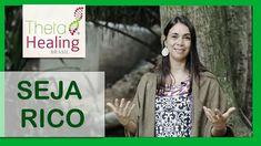 SEJA RICO - ThetaHealing Brasil