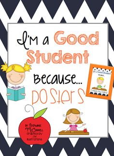Love!!! Classroom Management Posters- I'm a Good Student because...
