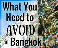 Bangkok isn't a dangerous place to visit, in fact, we enjoy Bangkok Thailand. But there are things you should be careful to avoid in Bangkok!
