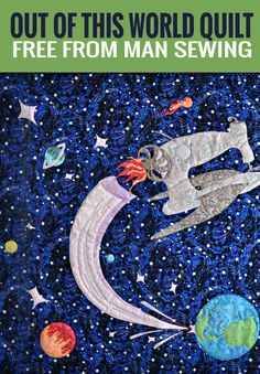 Make the Out of this World Quilt with this Fun and Easy Tutorial!