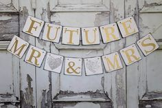 Wedding Banners rUSTIC Wedding sIGNS FUTURE MR & MRS Engaged signs Wedding shower signs Banners Rustic Wedding photo prop by WineCountryBanners on Etsy https://www.etsy.com/listing/181772898/wedding-banners-rustic-wedding-signs