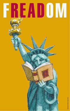Statue of Liberty reading for Banned Books Week - Celebrate the right to read: FREADom poster (Roger Roth) I Love Books, Great Books, Books To Read, Reading Quotes, Book Quotes, Book Week, I Love Reading, Reading Art, Library Books