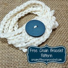Cream Of The Crop Crochet: Free Chain Bracelet Pattern