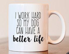 Dog Mom Coffee Mug Dog Lover Coffee Mug Gift for dog mom