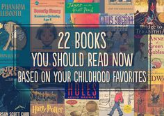 22 Books You Should Read Now, Based On Your Childhood Favorites (my to read list just keeps growing)