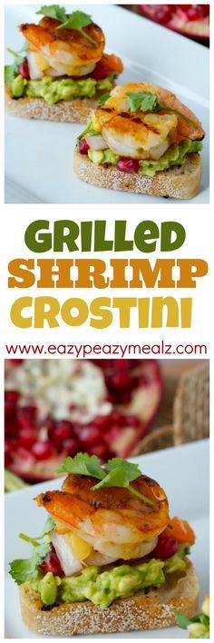 Grilled Shrimp Crostini: Crunchy toast, honey lime grilled shrimp, tropical salsa and guacamole. basically the best bite ever! - Eazy Peazy Mealz
