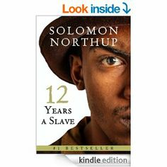 Solomon Northup's experience as a free man sold into slavery.