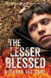 The Lesser Blessed, by Richard Van Camp. Over 10,000 copies sold in Canada! The 20th-anniversary edition of Richard Van Camp's bestselling coming-of-age story, with a with a new introduction by the author and two new short stories that feature Larry Sole.