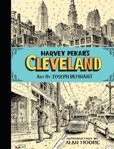 A lifelong Cleveland resident, Harvey Pekar (1939-2010) pioneered autobiographical comics, mining the mundane for magic since 1976 in his ongoing American Splendor series. Harvey Pekar''s Cleveland is sadly one of his last, but happily one of his most definitive graphic novels. It combines classic American Splendor-ous autobiographical anecdotes with key moments and characters in the city''s history as relayed to us by Our Man and meticulously researched and rendered by artist Joseph…