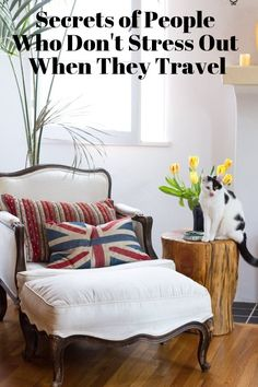 Secrets of People Who Don't Stress Out When They Travel | Apartment Therapy