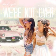 """We're Not Over"" by niki and gabi cover art"