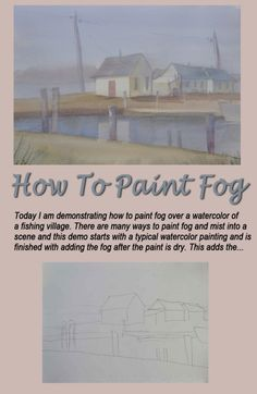 How to Paint Fog - featuring a fishing village painted in watercolor by artist P.J. Cook.
