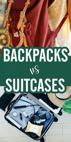Backpack or Suitcase: Which One Should You Use?