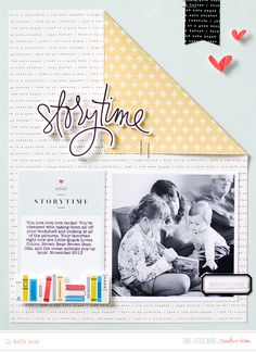 Creative Team Inspiration | One Little Bird - like the 'turning' page for a layout about reading