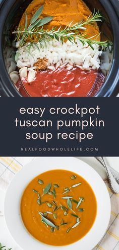This slow cooker tuscan pumpkin soup recipe is perfect for busy weeks! Rich, warm, and creamy (without a drop of cream). Such an easy dinner idea to just throw in your crockpot.