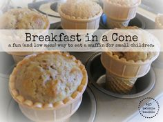 Start your day off with a smile- breakfast muffins in a cone.