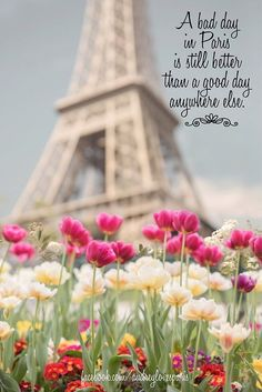 ༺♥༻ J'ADORE FRANCE༺♥༻               **A bad day in Paris is still better than a good day anywhere else**.
