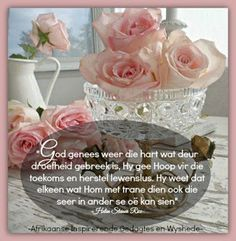 God genees weer die hart wat deur droefheid gebreek is, Hy gee Hoop vir die toekoms en herstel lewenslus. Good Night Wishes, Good Morning Messages, Good Morning Quotes, Words Of Sympathy, Condolence Messages, Condolences, Quotes About God, Inspiring Quotes About Life, Birthday Messages