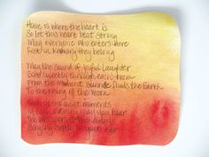 home is where the heart is, so let this heart beat strong... a sweet verse for home... need to hang this in our home