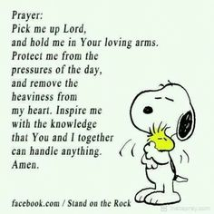 Charlie Brown Y Snoopy, Snoopy Love, Charlie Brown Quotes, Peanuts Quotes, Snoopy Quotes, Images Bible, Prayer Images, Beautiful Prayers, Prayers For Healing