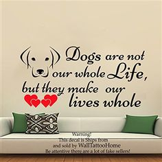 Wall Decals Dogs are not our whole Life Quote Decal Vinyl Sticker Home Decor Dog Window Dorm Living Room Grooming Salon Pet Shop MN 223 *** Be sure to check out this awesome product.