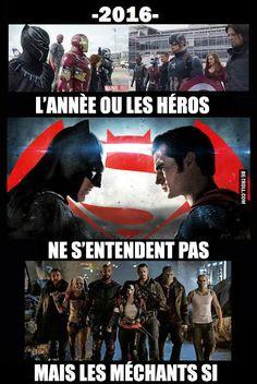 En 2016 les héros ne s'entendent plus du tout...