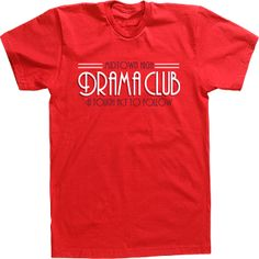 1000 images about drama club shirt ideas on pinterest