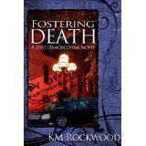 Fostering Death (A Jesse Damon Crime Novel) (Kindle Edition)By KM Rockwood