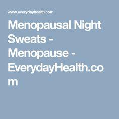 Menopausal Night Sweats - Menopause - EverydayHealth.com
