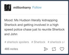 I absolutely loved when you found out it was mrs.Hudson speeding and that she had sherlock handcuffed and stuck in the trunk!!!