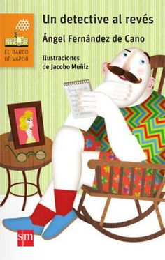 SM - Un detective al revés (Tapa blanda) Detective, Juan Palomino, Rocking Chair, Illustration, Cgi, Products, Granite, Recommended Books, Reading Books