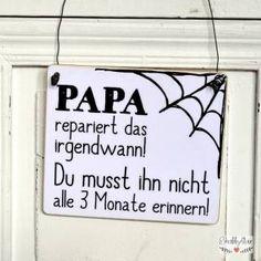 shabbyflair - Papa-Holzschild mit der Aufschrift: PAPA repariert das irgendwann! Du musst ihn nicht alle 3 Monate erinnern!