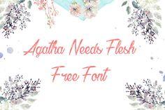 DLOLLEYS HELP: Agatha Needs Flesh Free Font
