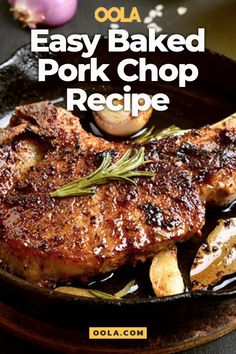 Easy Baked Pork Chop Recipe For Your Busy Schedule - - Our favorite way to cook a perfect pork chop is to quickly pan sear then oven bake for maximum deliciousness. This easy recipe is sure to be your next summer standout. Baked Thick Pork Chops, Thick Pork Chop Recipe, Easy Pork Chop Recipes, Pork Recipes, Cooking Recipes, Recipe For Pork Steak, Steakhouse Pork Chop Recipe, Baked Pork Steaks Oven, Tender Pork Chops In Oven