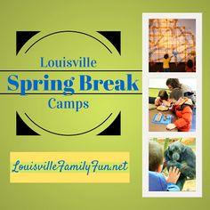 Spring Break Camps in and around #Louisville, 2014