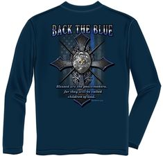 1e8b64132 Back the Blue Matthew 5:9 Blessed Are The Peacemakers Thin Blue Line Navy  Long Sleeve T-Shirt