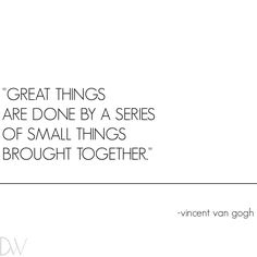 One step at a time! #FridayQuote #Friday #VanGogh