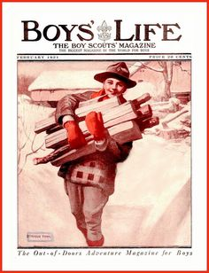 1921 Feb - Cover Boys' Life, The Boy Scouts' Magazine artist is Denman Fink Magazines For Kids, Vintage Magazines, Cover Boy, Boys Life, Vintage Boys, Boy Scouts, Antique Art, American Girl, Clip Art