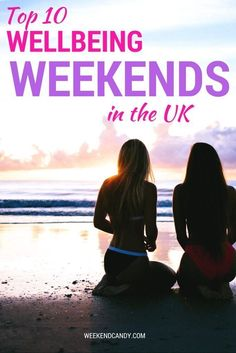 meditation retreat? In this post you'll discover 10 wellbeing weekends in the UK that are definitely worth checking out. Perfect for health and fitness fanatics or just those of us that need a weekend of relaxation! Read it now!
