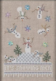 """It's Snowing Men"" is the title of this cross stitch pattern that is a first in a four-part seasonal series from Just Nan. Here is a link to..."