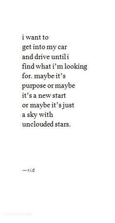 drive until I find.. myself.