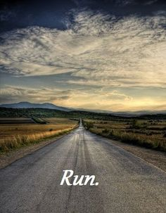 """I miss not being able to """"run"""" anymore ...walking is growing on me, but it is hard not to think about it when joggers """"jog"""" by me. And seeing this photo, its like I can feel myself running right down that road! (Obviously, its a """"runners"""" thing ...)"""