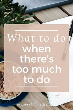 Developing a clear system that tells you what to do when there's too much to do, and repeating it every time you are feeling overwhelmed by your tasks, will reduce your stress and ensure you engage in productive not avoidant behavior.