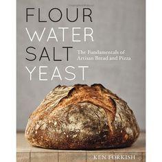 Flour Water Salt Yeast Cookbook