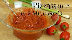 Pizzasauce in 2 Minuten - Rezept von Lila Kuchen Salsa, Dips, Ethnic Recipes, Food, Purple Cakes, Tomatoes, Food Food, Sauces, Essen