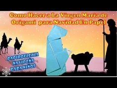 COMO HACER A VIRGEN MARIA EN ORIGAMI PARA NACIMIENTO, PESEBRE, PORTAL, NAVIDAD EN PAPEL   PAPIROFLEX - YouTube