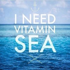 I need vitamin sea. #seaside #sunshine #quoteoftheday #summerlover #wanderlust