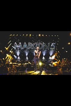 Maroon 5- I would love, love, love, to see them in concert!!!!!!!
