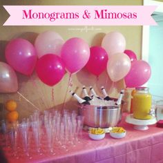 E, Myself, and I: Monograms and Mimosas/ Pink Ombre Shower