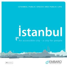 'Public Space Public Life' study conducted by Gehl Architects for EMBARQ Turkey.